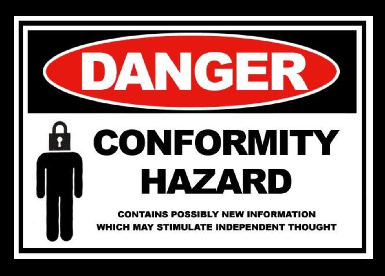 Non conformity is freedom